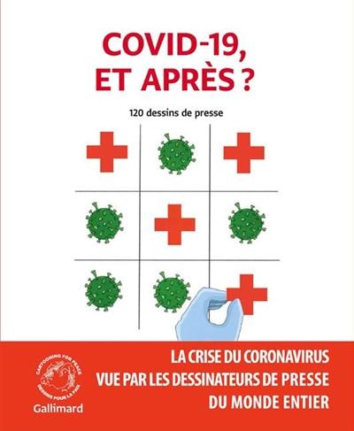 A vos masques ! : 120 dessins de presse : la crise du coronavirus et ses conséquences vues par les dessinateurs de presse du monde entier