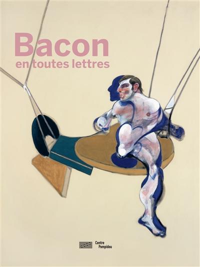 Bacon en toutes lettres |
