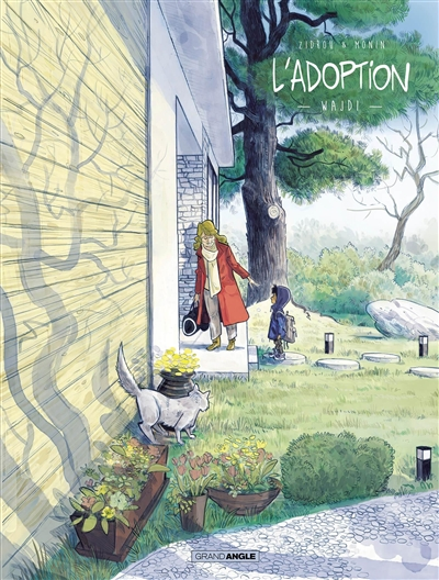 L'adoption : cycle 2. Vol. 1. Wajdi