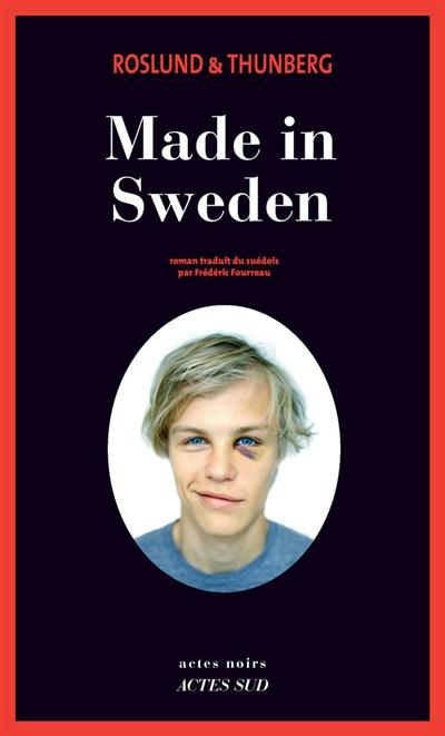 Made in Sweden | Roslund, Anders (1961-....). Auteur