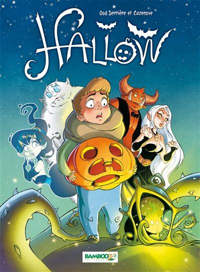 Hallow. Vol. 1. La dernière nuit d'Halloween