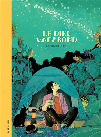 Le Dieu Vagabond | Dori, Fabrizio. Scénariste. Illustrateur