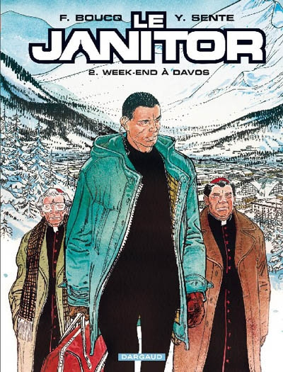 Le Janitor Tome 02 : Week-end à Davos | Sente, Yves. Auteur