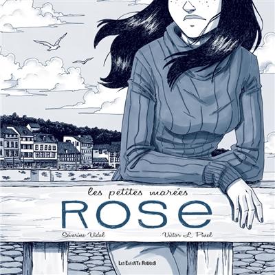 Les petites marées. Vol. 3. Rose