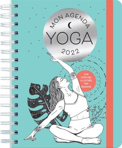Mon agenda yoga 2022 : une posture illustrée par semaine