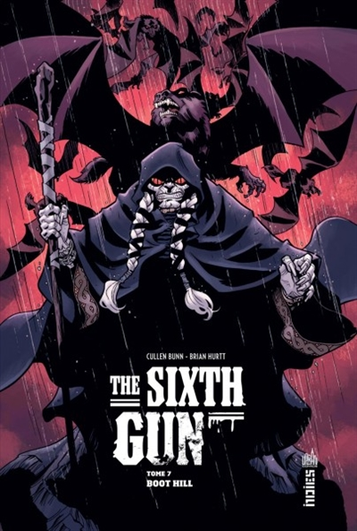 The sixth gun . 7, Boot hill | Bunn, Cullen (1971-....). Auteur