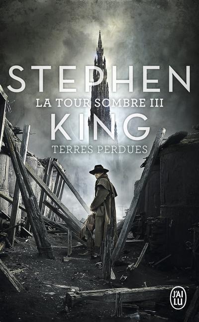 La tour sombre. 03 : terres perdues / Stephen King |