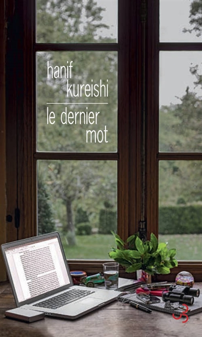 Le dernier mot | Kureishi, Hanif (1954-....). Auteur