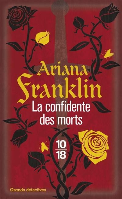 La confidente des morts / Ariana Franklin | Franklin, Ariana (1933-2011). Auteur