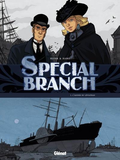 Special Branch. Vol. 1. L'agonie du Léviathan