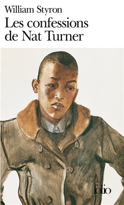 Les Confessions de Nat Turner / William Styron | Styron, William (1925-2006). Auteur