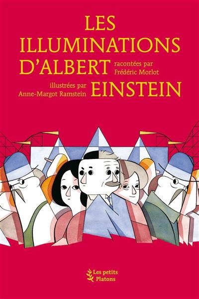 illuminations d'Albert Einstein (Les)   Morlot, Frédéric. Auteur