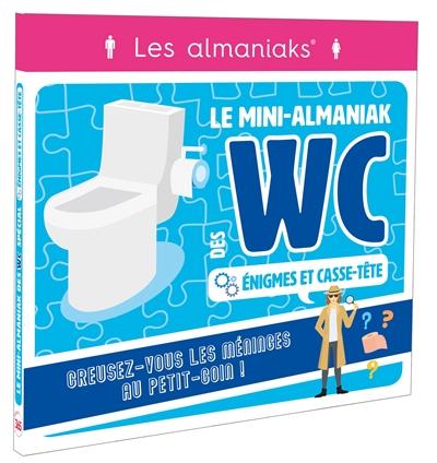 Le mini-almaniak des WC : énigmes et casse-tête