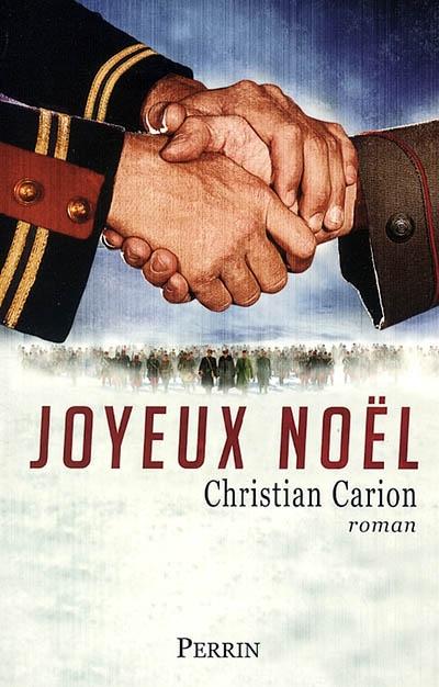 Joyeux Noël / Christian Carion | Carion, Christian