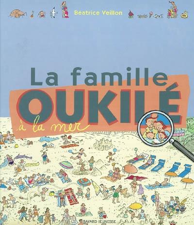 La famille Oukilé à la mer   Béatrice Veillon (1959-....). Auteur
