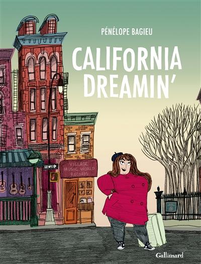 California dreamin' / Pénélope Bagieu | Bagieu, Pénélope, auteur