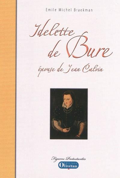 Idelette de Bure, épouse de Jean Calvin