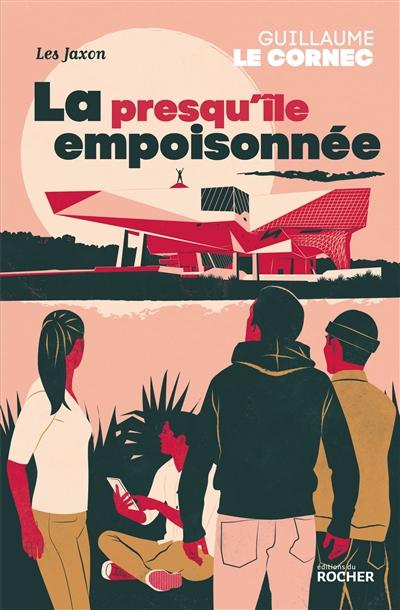 La  presqu'île empoisonnée | Le Cornec, Guillaume (1971-....). Auteur
