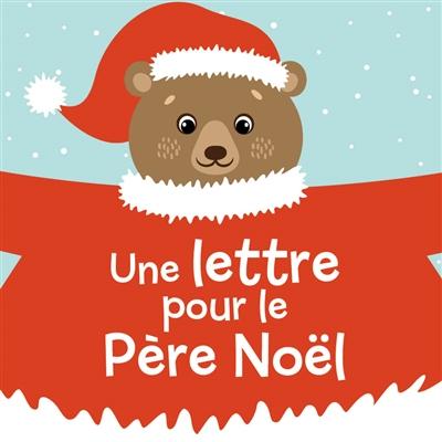Une lettre pour le Père Noël / Idées Book   Idées Book. Auteur