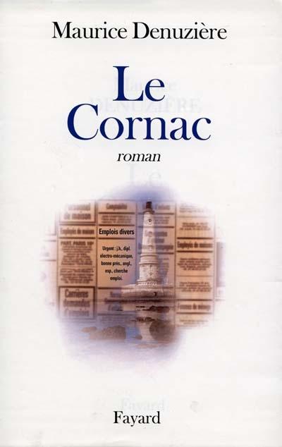 Le cornac / Maurice Denuzière   Denuzière, Maurice. Auteur
