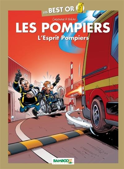 Les pompiers. L'esprit pompiers