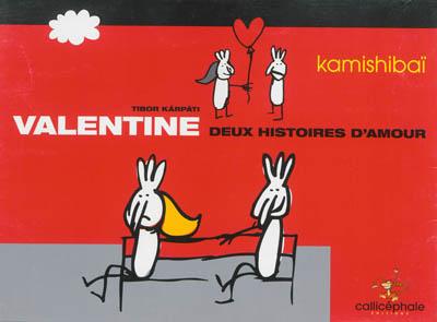 Valentine : deux histoires d'amour : version kamishibaï  