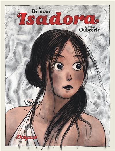 Isadora / scénario Julie Birmant | Birmant, Julie. Auteur
