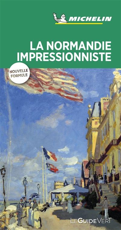 La Normandie impressionniste | Manufacture française des pneumatiques Michelin. Auteur