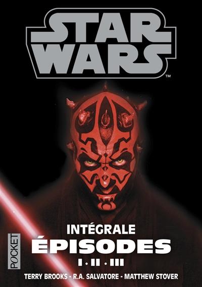 Star Wars : prélogie : intégrale épisodes I, II, III | Brooks, Terry (1944-....). Auteur