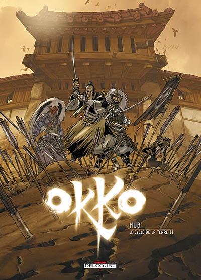 Okko. 4, Le cycle de la terre II / scénario et dessin Hub | Hub. Auteur