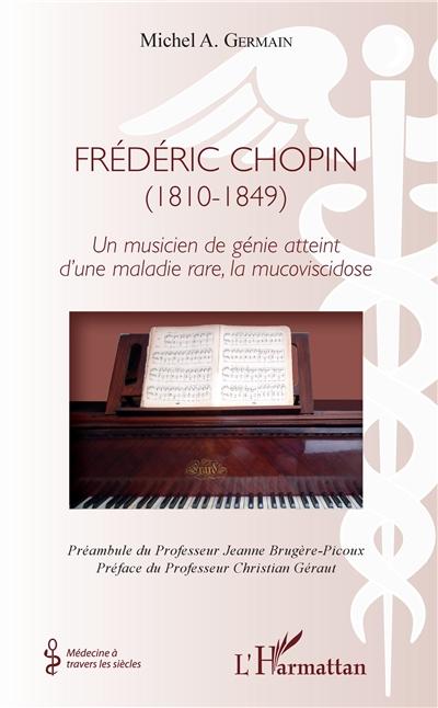 Frédéric Chopin (1810-1849) : un musicien de génie atteint d'une maladie rare, la mucoviscidose