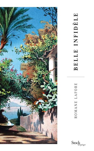 Belle infidèle : roman / Romane Lafore | Romane Lafore