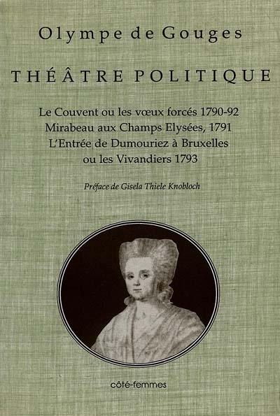 Théâtre politique. Vol. 1
