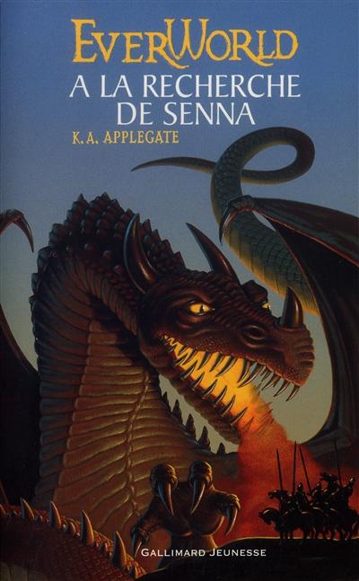 A la recherche de Senna / K. A. Applegate   Applegate, Katherine A.. Auteur