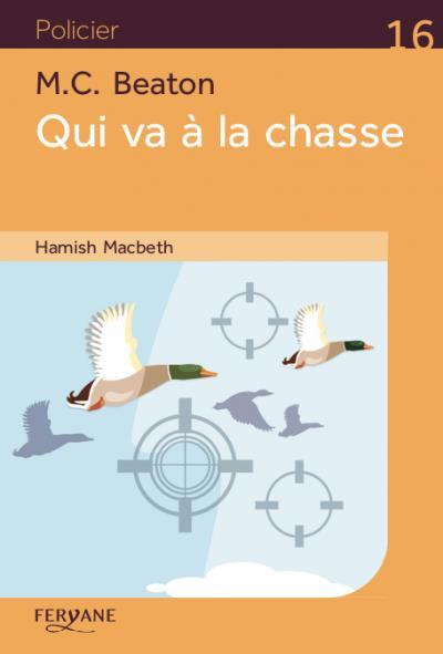 Hamish MacBeth. Qui va à la chasse