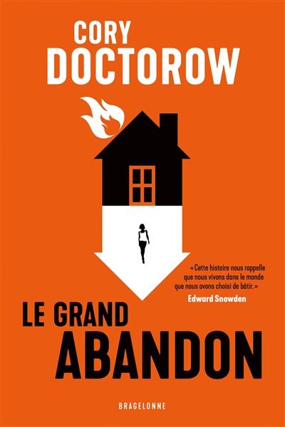 Le Grand Abandon | Doctorow, Cory. Auteur