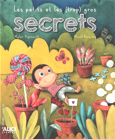 Les petits et les (trop) gros secrets