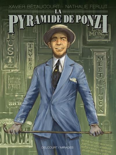 pyramide de Ponzi (La) | Bétaucourt, Xavier. Auteur