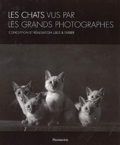 Couverture de : Les chats vus par les grands photographes