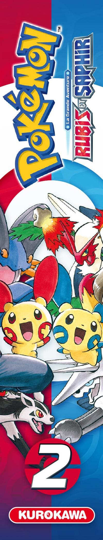 Pokémon : la grande aventure : Rubis et Saphir. 2 / scénario Hidenori Kusaka | Kusaka, Hidenori. Auteur