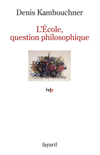 L'école, question philosophique