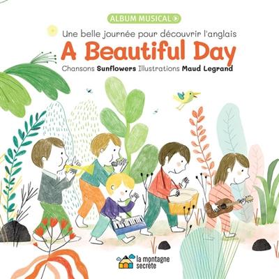 A beautiful day : une belle journée pour découvrir l'anglais