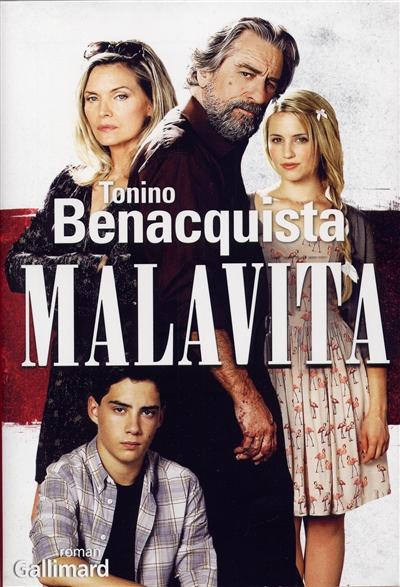 Malavita / Tonino Benacquista | Benacquista, Tonino. Auteur