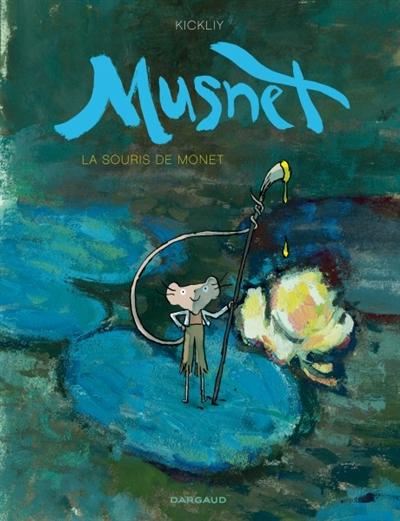 La souris de Monet | Kickliy. Scénariste. Illustrateur