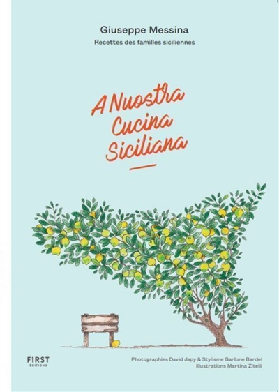 A nuostra cucina siciliana : recettes des familles siciliennes