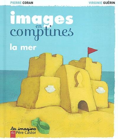 La mer / Pierre Coran, Virginie Guérin | Coran, Pierre (1934-....). Auteur
