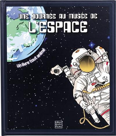 Bienvenue au musée de l'espace | Adams, Tom (1967-....)