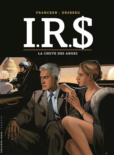 IRS. Vol. 21. La chute des anges
