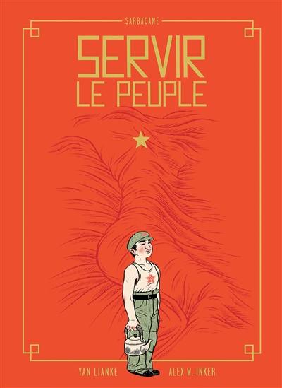 Servir le peuple | Inker, Alex W.. Illustrateur