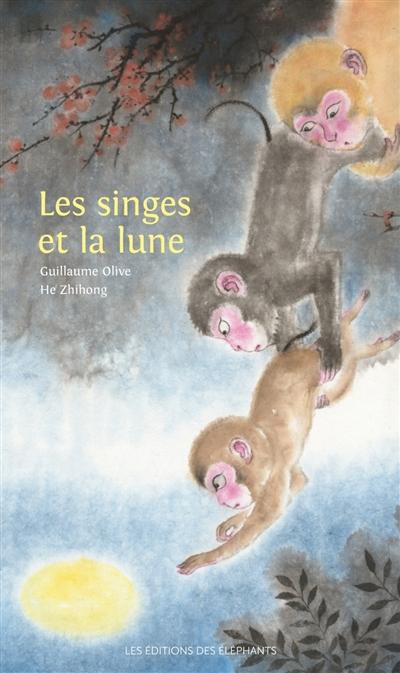 singes et la lune (Les) | Olive, Guillaume. Auteur